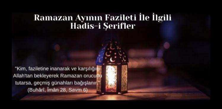 Ramazan Ayının fazileti ile ilgili Hadis-i Şerifler