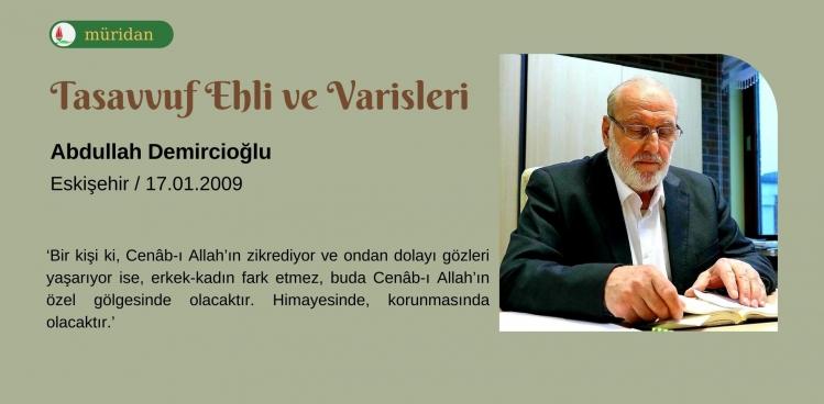 Tasavvuf Ehli ve Varisleri - Abdullah Demircioğlu