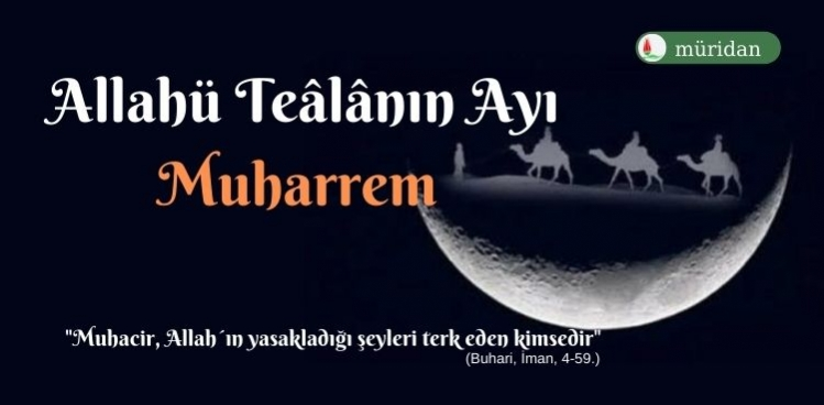 Allahü Teâlânın Ayı Muharrem