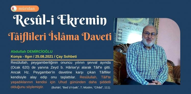 Resûl-i Ekrem'in Taiflileri İslam'a Daveti Sohbeti